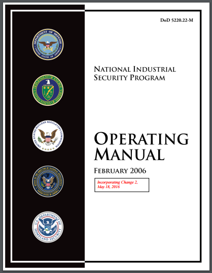 National industrial security program operating manual (nispom).